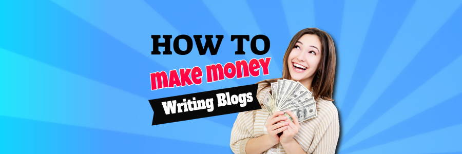 Make Money Writing Blogs While Enjoying Your Passion Subject