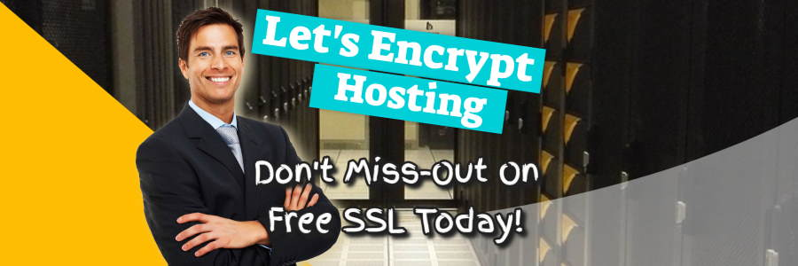 Let's Encrypt Hosting – Don't Miss-Out On Free SSL Today!