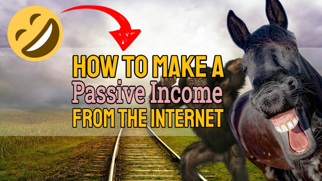 How to Make a Passive Income from the Internet – The Truth