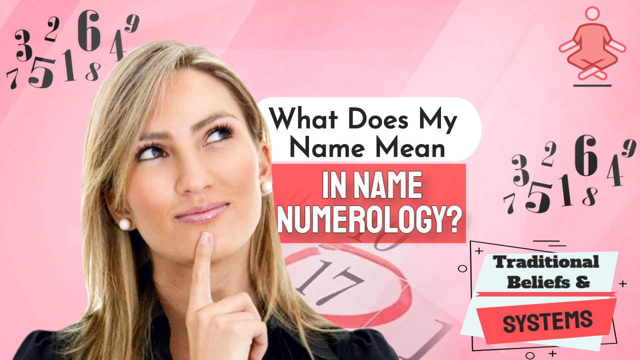 "Image text: ""What does my name mean in Name Numerology""."