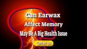 earwax affect memory
